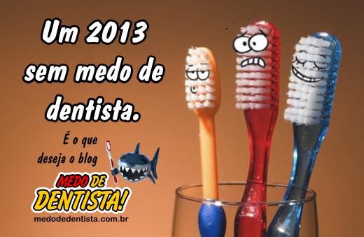 2013 sem medo de dentista