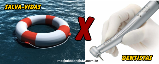 Dentistas X Salva-Vidas