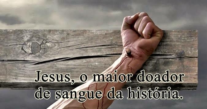 Jesus, o maior doador de sangue da história