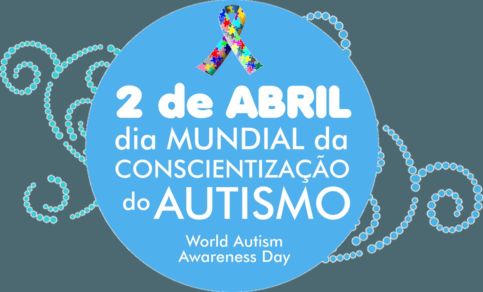 2 de abril: Dia Mundial da Conscientização do Autismo